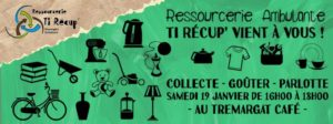 Ressourcerie Ambulante : Collecte à Trémargat ! @ Tremargad Kafe Lieu Associatif