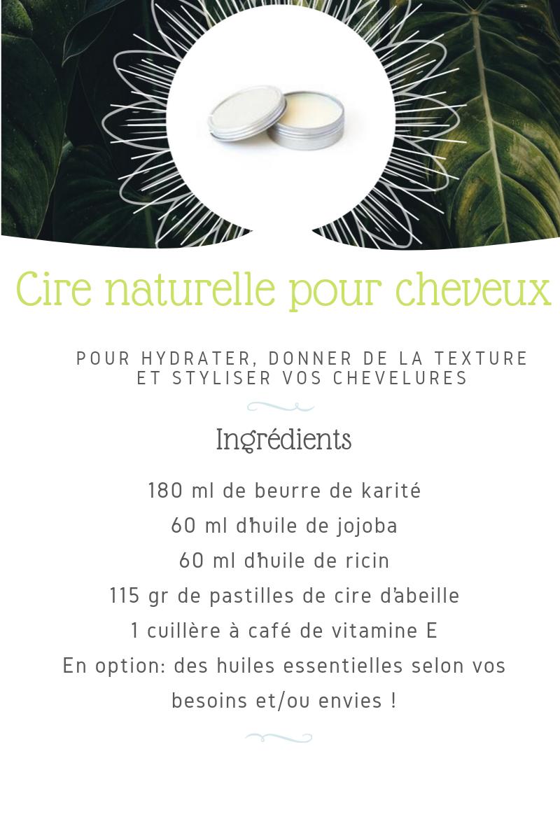 recette cire naturelle pour cheveux