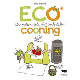 Bande dessinée. «Eco'cooning» nous montre qu'une maison écolo, c'est confortable!