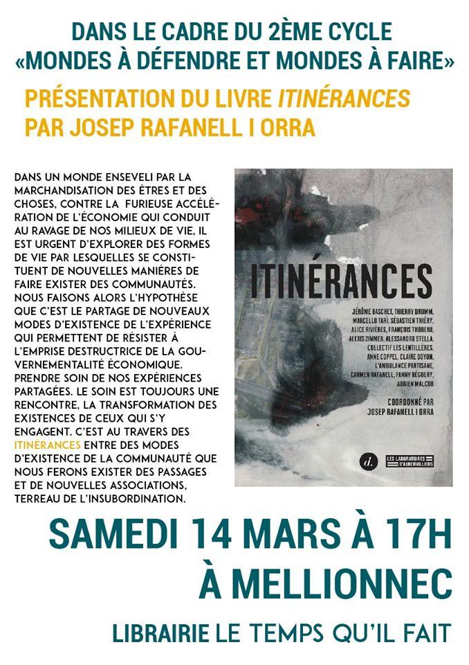 Mellionnec (22), Itinérances : Rencontre avec Josep Rafanell I Orra