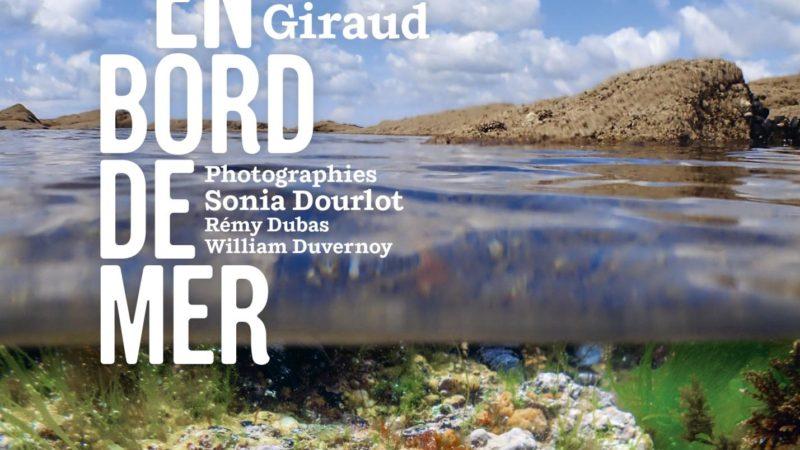 «La nature en bord de mer», un livre pour «révéler l'extraordinaire dans l'ordinaire»