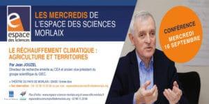 Morlaix (29), Jean Jouzel - réchauffement climatique : agriculture et territoires @ Théâtre Pays de Morlaix