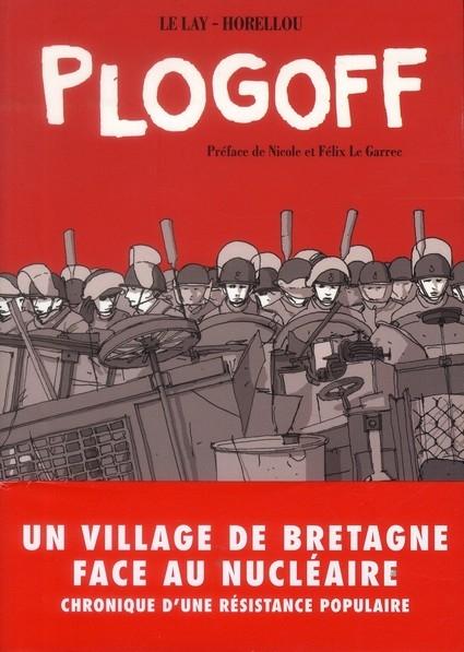 Plogoff : histoire d'une lutte légendaire