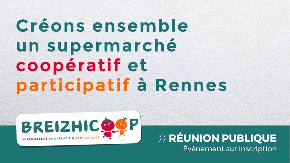 Breizhicoop, projet de création d'un supermarché coopératif et participatif à Rennes