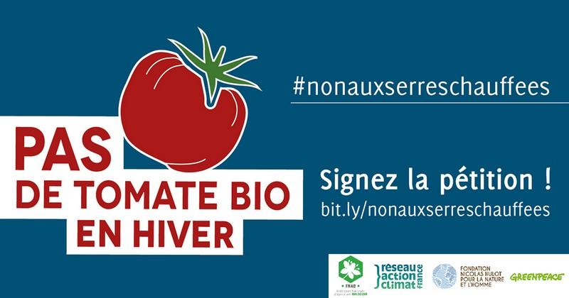 Pétition: Pas de tomate bio en hiver : non aux serres chauffées !