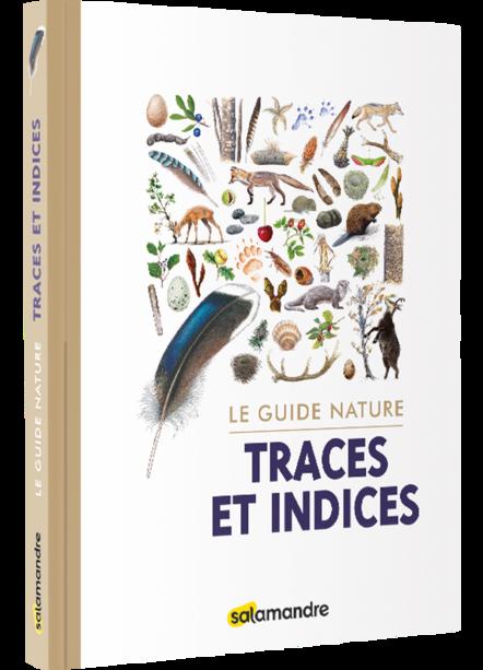 Jouez aux «détectives nature» avec le guide «Traces et indices»