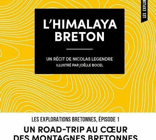 Un livre pour partir à l'assaut de «l'Himalaya breton»