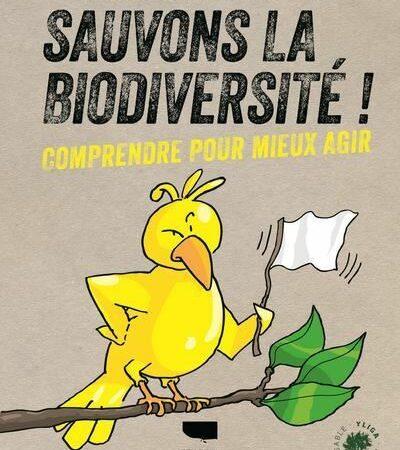 A lire. Un livre pour «Sauver la biodiversité»