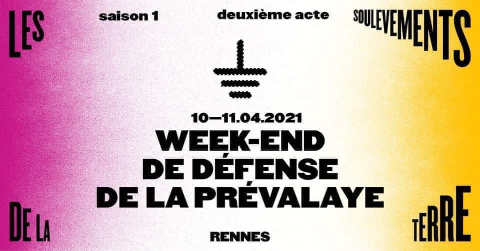 Défense de la Prévalaye (35) – Weekend de mobilisation
