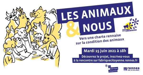 Rennes (35),  Les animaux et nous – Vers une Charte rennaise sur la condition des animaux