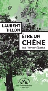 """Saint-Servais (22), """"Etre un chêne"""" - Rencontre avec Laurent Tillon - Lieux Mouvants @ Enclos de Burthulet"""